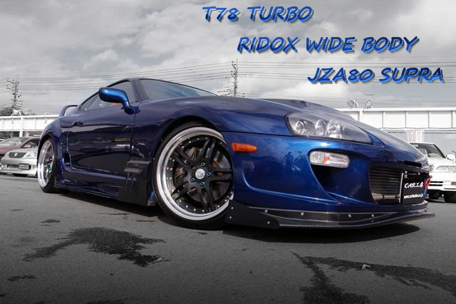 RIDOXワイドボディ!T78タービン金プロ制御!R35日産GTRブルーパールオールペン!JZA80スープラの中古車を掲載!