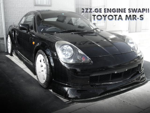 2ZZ-GEエンジンスワップ公認!トヨタMR-S・Sエディションの中古車を掲載!