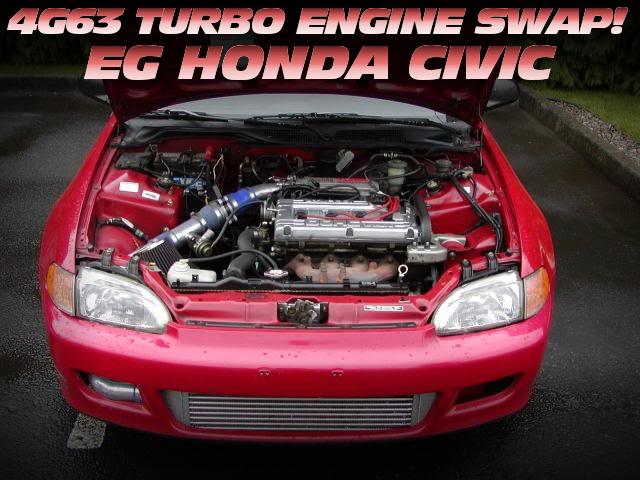 4G63ターボエンジンスワップ!EG型シビックのアメリカ中古車(2005年頃)を掲載!