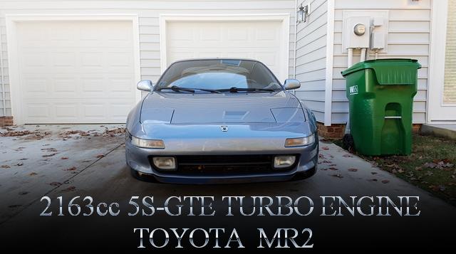 2163cc!腰下5Sブロック!5S-GTEエンジン改GT3071Rフルタービン!パワーFC制御!SW20系トヨタMR2のアメリカ中古車を掲載。