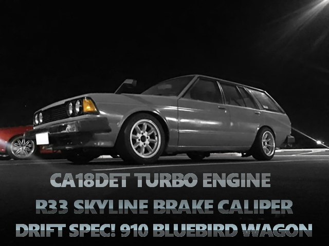 CA18DETターボエンジン換装!油圧サイドブレーキ!丸目4灯!ドリフト仕様910ブルーバードワゴンの海外中古車を掲載!