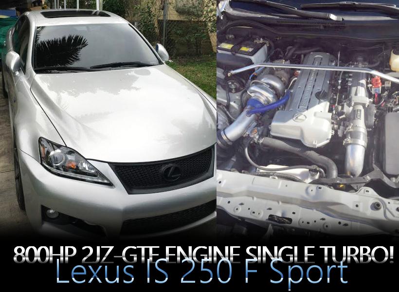 800馬力!2JZ-GTEエンジンスワップ!スープラブレーキ!2代目GSE20L型レクサスIS250・Fスポーツのアメリカ中古車を掲載!