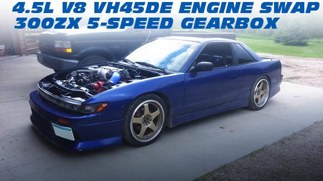 インフィニティQ45用VH45DE型V8エンジン移植!Z32用5速組み合わせ!S13シルビア顔変更!S13日産240SXのアメリカ中古車を掲載!