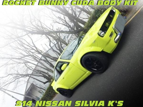 RocketBunnyクーダ顔仕上げ!HKSタービン現車セッティング!S14シルビアK'Sの中古車を掲載!