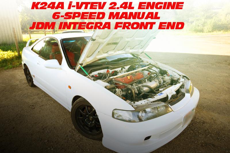 K24A型i-VTECエンジン移植!シビックSi用6速MT換装!JDMインテグラ顔仕上げ!USDMアキュラ・インテグラ・タイプRのアメリカ中古車を掲載!