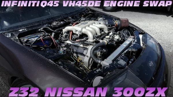 インフィニティQ45流用VH45DE型V8エンジンスワップ!USDMモデルZ32日産300ZXのアメリカ中古車を掲載!