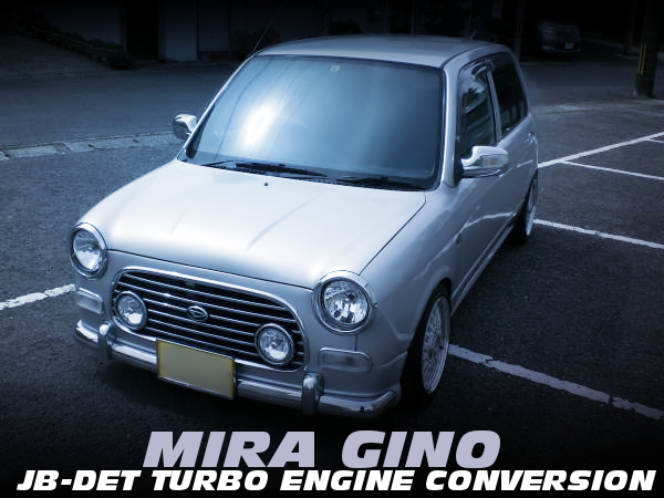 JB-DET直4ターボエンジン公認!ATシフト組み合わせ!L700S型ミラジーノの中古車を掲載!
