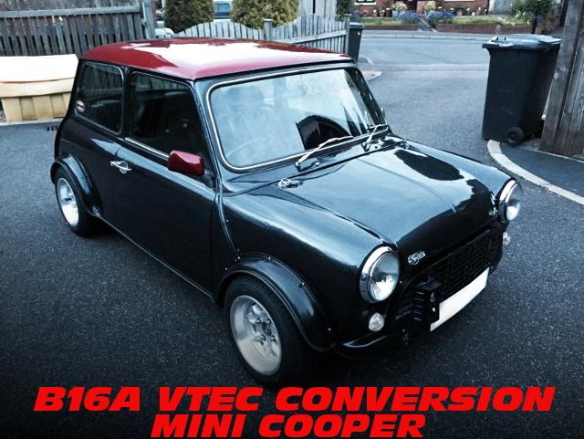 CRXデルソル用B16A型VTECエンジン移植HONDATA制御仕上げ!クラシックMINIクーパーのイギリス中古車を掲載