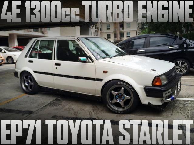 4E型1300ccターボエンジンスワップ!EP71型トヨタ・スターレットのタイ中古車を掲載