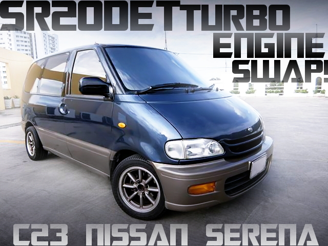 SR20DETターボエンジンスワップ!ATフロアシフト組み合わせ!初代C23日産セレナのタイ中古車を掲載