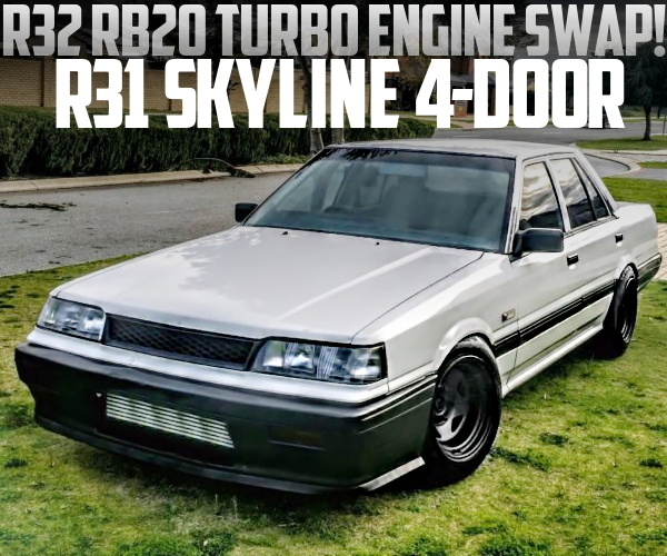 R32スカイライン用RB20ターボエンジン5MTスワップ!PS&ACレス!R31日産スカイライン4ドアのオーストラリア中古車を掲載