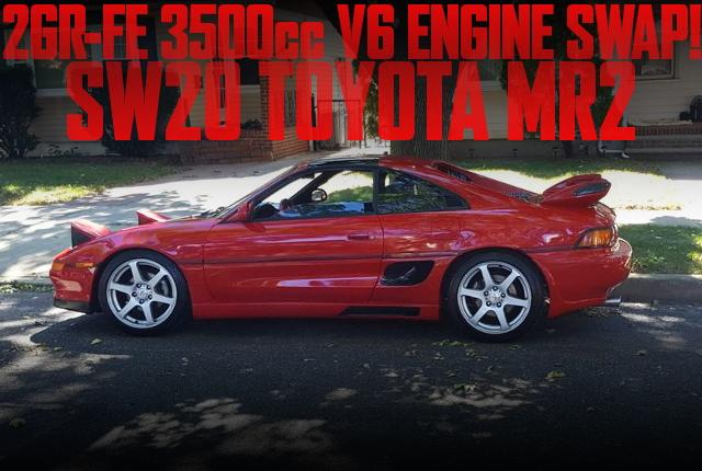 2GR-FE型3.5リッターV6エンジンスワップ!SW20型トヨタMR2のアメリカ中古車を掲載