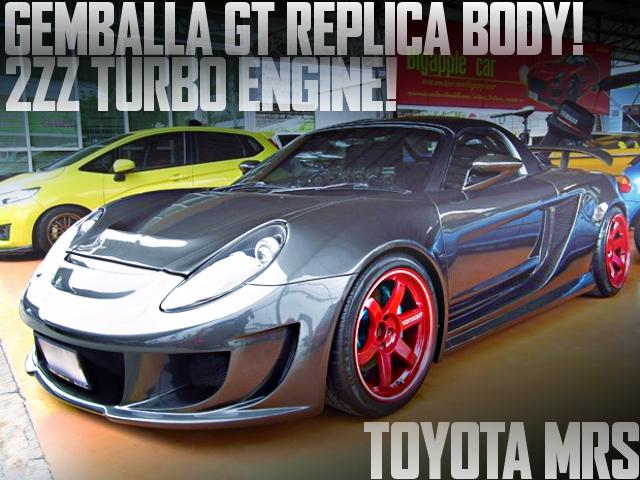 ゲンバラGTレプリカボディ!2ZZ改ターボエンジン搭載!トヨタMRSのタイ中古車を掲載