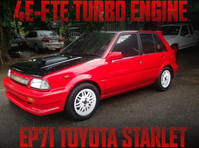 4E-FTEターボエンジン移植!3代目EP71系スターレット・ターボのタイ中古車を掲載