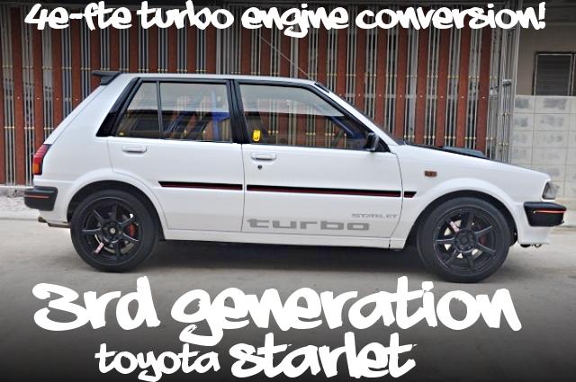 4E-FTEターボエンジンATシフト!ロールバー!EP71系スターレット・ターボSのタイ中古車を掲載