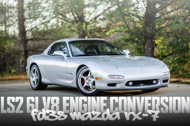 LS2型6リッターV8エンジンスワップ6速MT仕上げ!FD3S型マツダRX-7のアメリカ中古車を掲載