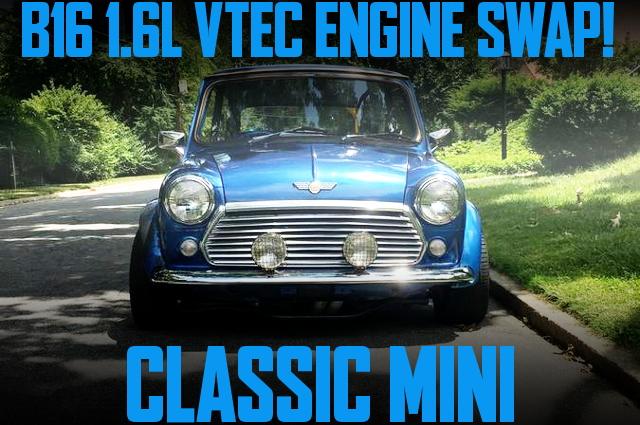 B16系VTECエンジン搭載!インテグラ5速MT換装!クラシックMINIのアメリカ中古車を掲載