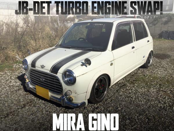 ムーヴ流用JB-DET直4ターボエンジン移植!フロアATシフト仕上げ!初代ダイハツ・ミラジーノの国内中古車を掲載