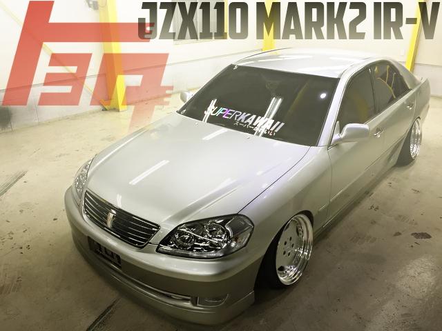 326POWERチャクリキダンパー!AMGホイール!ツートンカラー!JZX110型マーク2iR-Vの国内中古車を掲載