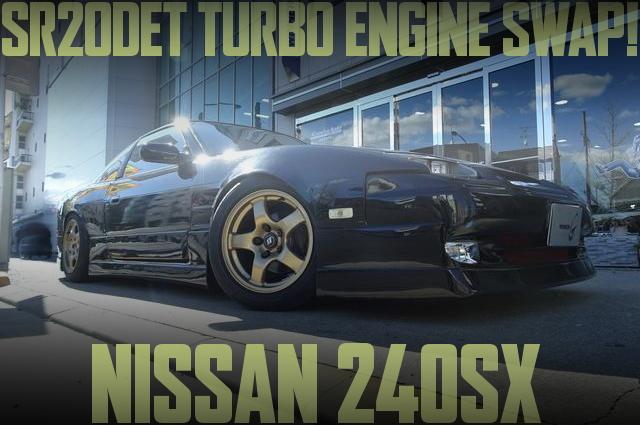 米国LHDモデルS13日産240SXベース!SR20DETターボエンジンスワップ!国内中古車物件を掲載