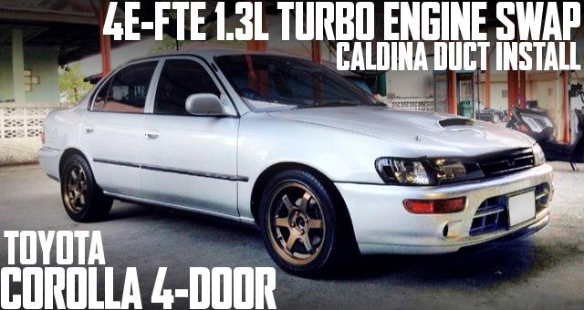 4E-FTEターボエンジンスワップ!カルディナ用ボンネットダクト移植!カローラFXバンパー!E101型カローラ4ドアのタイ中古車を掲載