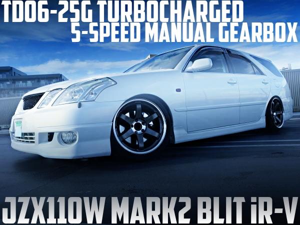 1JZ改TD06-25GタービンPOWER-FC制御!5速マニュアルシフト変更!JZX110W型マーク2ブリットiR-Vの国内中古車を掲載