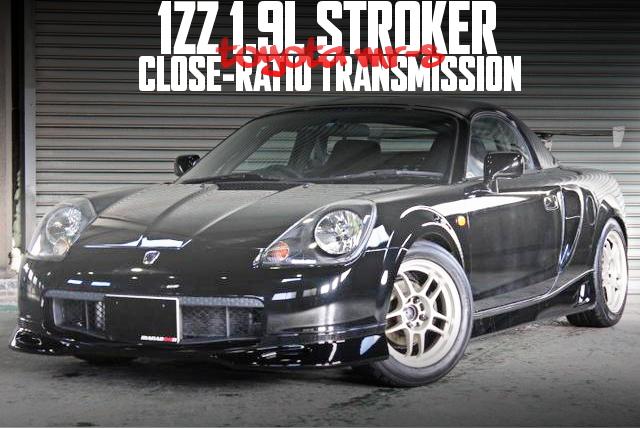 TODAピストン組み込み!1ZZ改1.9Lエンジン搭載!C-ONEクロスミッション!トヨタMR-Sの国内中古車を掲載