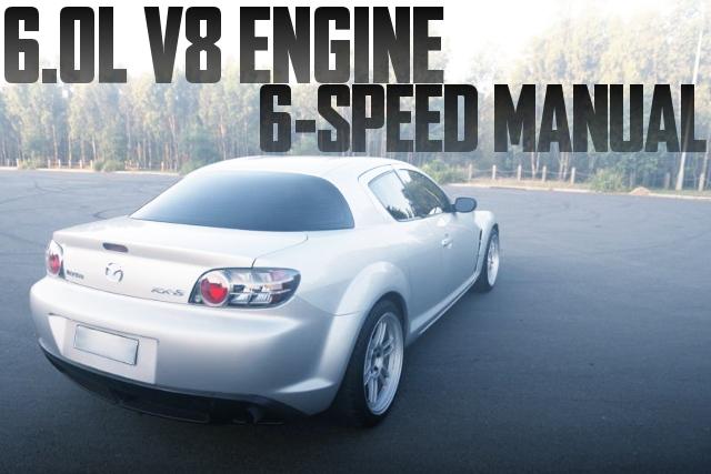 L98型6リッターV8エンジン+T56系6速マニュアルシフト!マツダRX-8のオーストラリア中古車を掲載