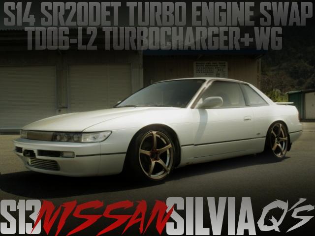 S14後期SR20DETエンジン改TD06-L2タービン+レーシングウエストゲート!S13日産シルビアQ'Sの国内中古車を掲載