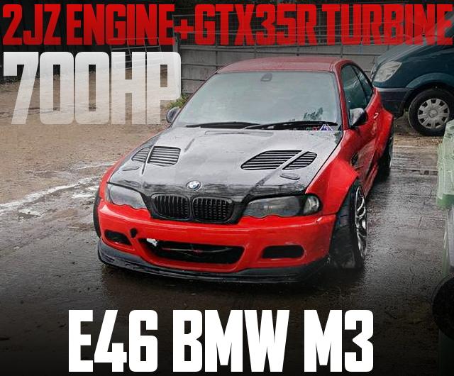 700HP 2JZ E46 BMW M3