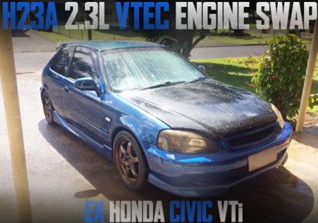 H23A VTEC SWAP EK CIVIC