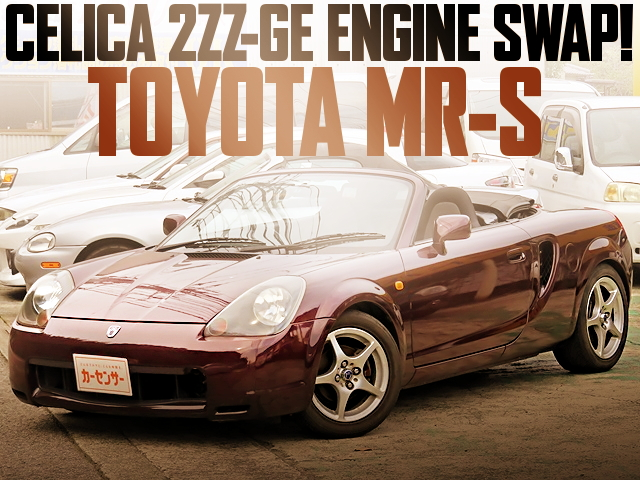 CELICA 2ZZ-GE ENGINE SWAP TOYOTA MR-S