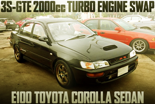 3S-GTE TURBO SWAP E100 COROLLA SEDAN