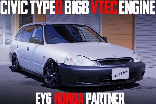 B16B VTEC SWAP EY6 PARTNER