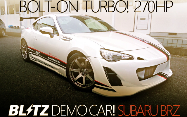 BLITZ DEMO-CAR TURBO SUBARU BRZ
