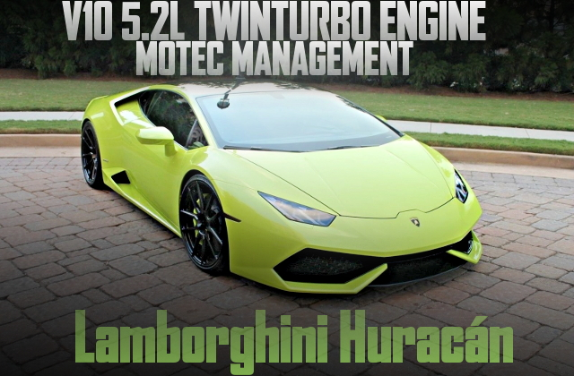 V10 TWIN TURBO LAMBORGHINI HURACAN