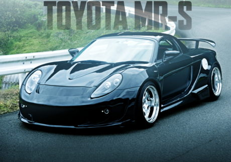 CUSTOM WIDEBODY TOYOTA MR-S