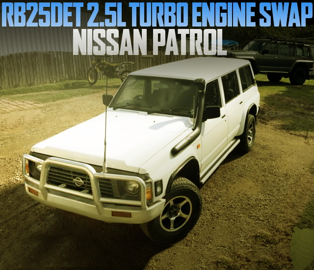 RB25DET TURBO ENGINE SWAP NISSAN PATROL