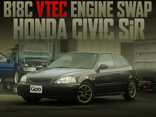 B18C VTEC SWAP EK4 CIVIC SiR