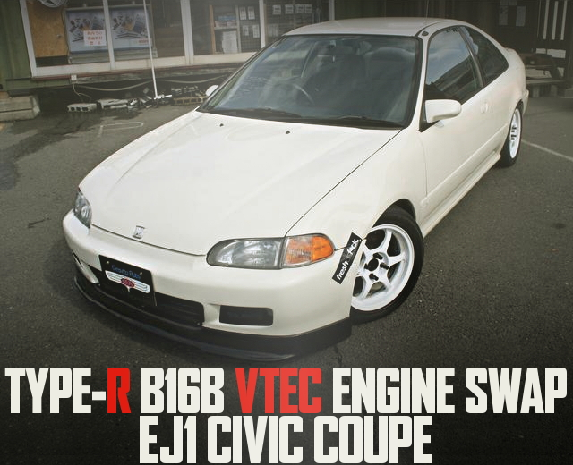 B16B VTEC ENGINE SWAP FOR EJ1 CIVIC COUPE