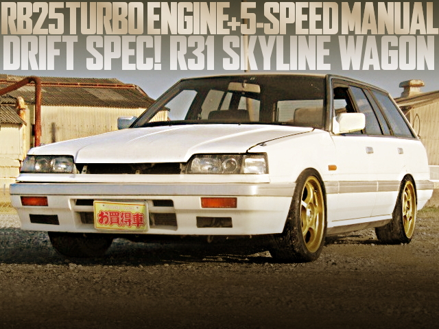 RB25 TURBO DRIFT SPEC R31 SKYLINE WAGON
