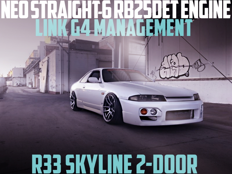 NEO STRAIGHT-SIX RB25DET SWAP R33 SKYLINE 2-DOOR