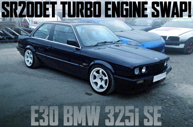 SR20DET TURBO ENGINE E30 BMW 325i SE