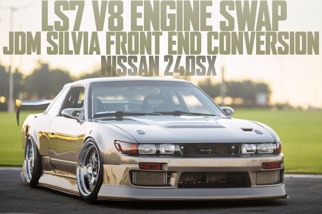 LS7 V8 ENGINE SILVIA FACE 240SX