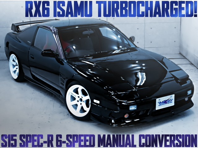 RX6 ISAMU TURBO 6MT 180SX