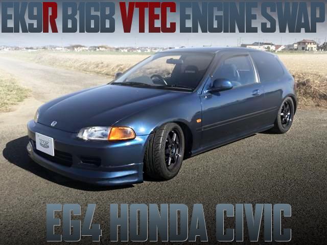 B16B VTEC SWAP EG4 CIVIC