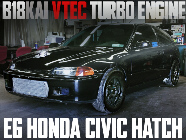B18 VTEC TURBO ENGINE EG CIVIC