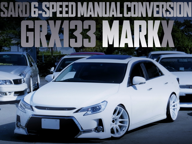 SARD 6MT GRX133 MARK-X