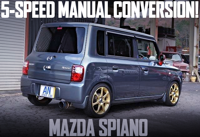 5-SPEED MANUAL CONVERSION MAZDA SPIANO