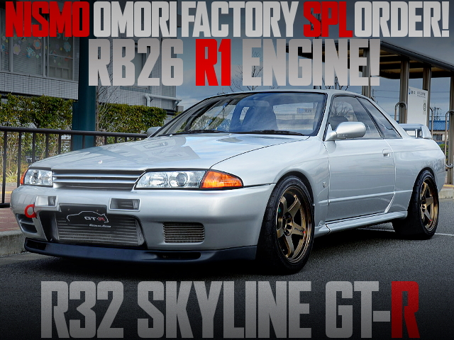 NISMO OMORI FACTORY BUILD R32 SKYLINE GTR